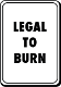 Legal to Burn